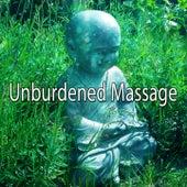 Unburdened Massage von Massage Therapy Music