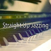 Straight Up Jazzing von Peaceful Piano