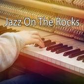 Jazz On The Rocks de Relaxing Piano Music Consort