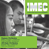 2018 Illinois Music Educators Conference (IMEC): Illinois Honors Orchestra & All-State Orchestra Concerts [Live] von Various Artists