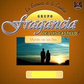Mundo de los Dos by Grupo Fragancia