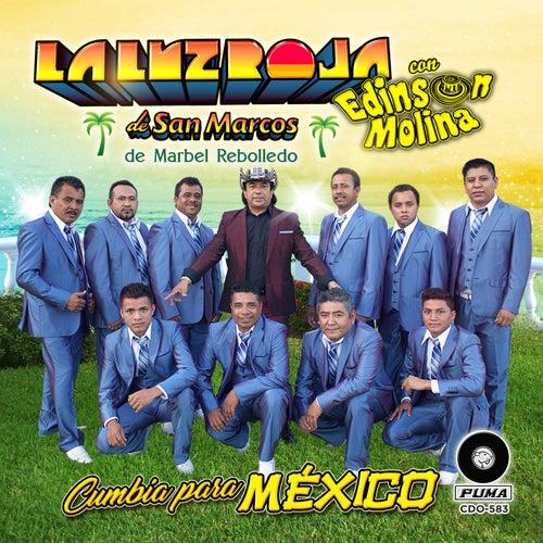 Cumbia Para Mexico by La Luz Roja De San Marcos