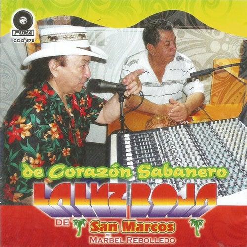 De Corazon Sabanero by La Luz Roja De San Marcos