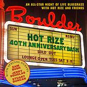 Hot Rize's 40th Anniversary Bash von Hot Rize