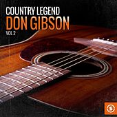 Country Legend: Don Gibson, Vol. 2 by Don Gibson