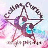 Energía positiva de Celtas Cortos