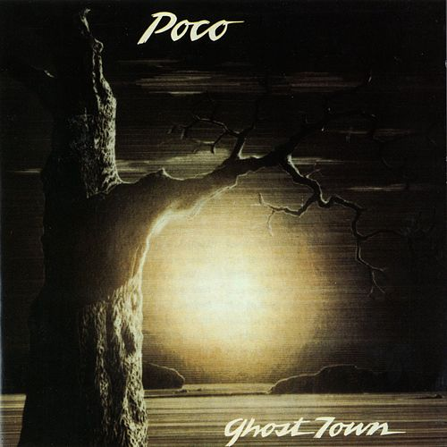 Ghost Town by Poco
