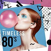 Timeless 80's di Various Artists