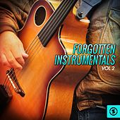 Forgotten Instrumentals, Vol. 2 by Various Artists