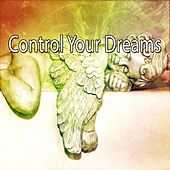 Control Your Dreams by Ocean Sounds Collection (1)