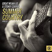Great Wilma Lee & Stoney Cooper Summer Country, Vol. 2 by Wilma Lee Cooper