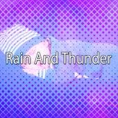 Rain And Thunder de Thunderstorm Sleep