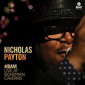 #BAM (Live at Bohemian Caverns) by Nicholas Payton