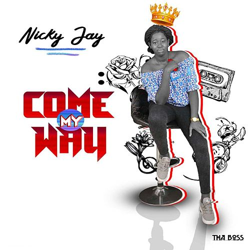 Come My Way by Nicky Jay