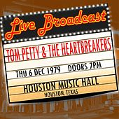Live Broadcast - 6th December 1979  Houston Music Hall,  Houston, Texas de Tom Petty