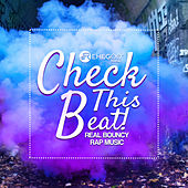 Check This Beat! (Real Bouncy Rap Music) by Various Artists