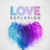 Love Explosion de Various Artists