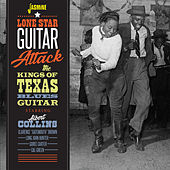 Lone Star Guitar Attack: Albert Collins & The Kings of Texas Blues Guitar de Various Artists
