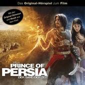 Prince of Persia - Der Sand der Zeit (Das Original-Hörspiel zum Film) von Disney - Prince of Persia