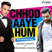 Chhod Aaye Hum - Single de Abhijeet