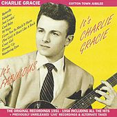 It's Fabulous, It's Charlie Gracie! The Original Recordings 1951-1958 von Charlie Gracie