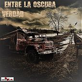 Entre La Oscura Verdad by MRoca