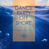 Dance Party Offshore de Various Artists