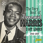 I Got Loaded: The Very Best of 1948-59 by Peppermint Harris