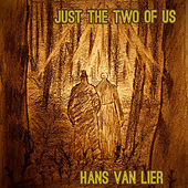Just The Two Of Us by Hans Van Lier