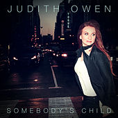 Somebody's Child (Bonus Track Version) de Judith Owen
