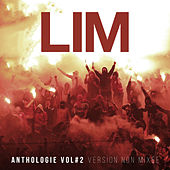 Anthologie, vol. 2 (Version non mixée) von Lim