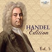 Handel Edition, Vol. 5 by Various Artists