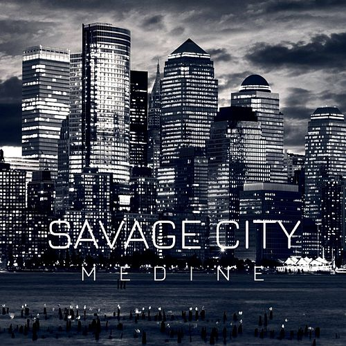 Savage City de Medine
