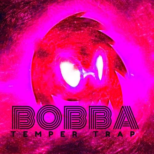Bobba de The Temper Trap