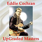 UpGraded Masters (All Tracks Remastered) by Eddie Cochran