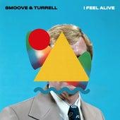 I Feel Alive von Smoove & Turrell