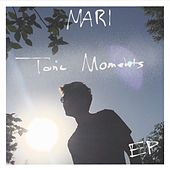 Tonic Moments de Mari