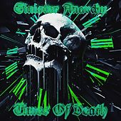 Times of Death by Sinister Anarchy
