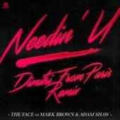 Needin' U (Dimitri from Paris Remix) von Mark Brown The Face
