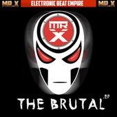 The Brutal von Mr. X