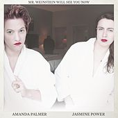 Mr. Weinstein Will See You Now by Amanda Palmer