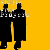 Prayers by Richie Rich