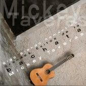 Sigo Siendo Romántico- Grandes Exitos de la Bachata de Mickey Taveras