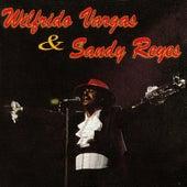 Wilfrido Vargas y Sandy Reyes by Wilfrido Vargas