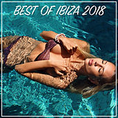 Best Of Ibiza 2018 by Various Artists