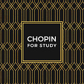 Chopin For Study by Various Artists