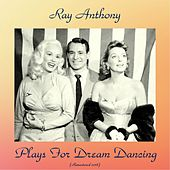 Plays for Dream Dancing (Remastered 2018) de Ray Anthony