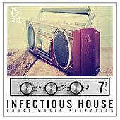 Infectious House, Vol. 7 von Various Artists