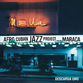 Descarga Uno by Afro Cuban Jazz Project