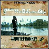 #QuiteFrankly, Vol. 1 de Frank Wit Da Grippaz Gone